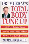 Books, Dr. Murray's Total Body Tune-Up, Michael Murray, N. D. 414 Page Paper-Back Book