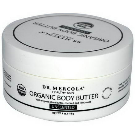 Dr. Mercola, Healthy Skin, Organic Body Butter, Unscented, 4oz (113g)