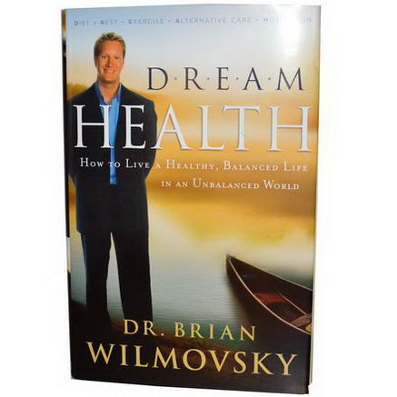 Dream Health, Dream Health, Dr. Brian Wilmovsky, 210 Pages, Hard Cover Book