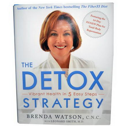 Renew Life, The Detox Strategy, Vibrant Health in 5 Easy Steps, 293 Page Hardback Book