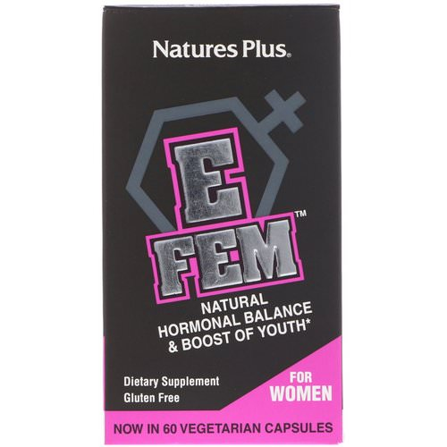 Nature's Plus, E Fem for Women, Natural Hormonal Balance & Boost of Youth, 60 Vegetarian Capsules Review