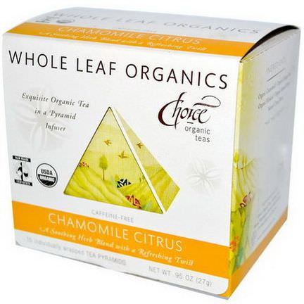 Choice Organic Teas, Whole Leaf Organics, Chamomile Citrus, Caffeine-Free, 15 Tea Pyramids 27g