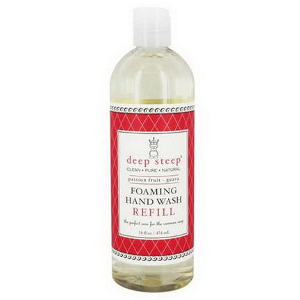 Deep Steep, Foaming Hand Wash Refill, Passion Fruit Guava 474ml