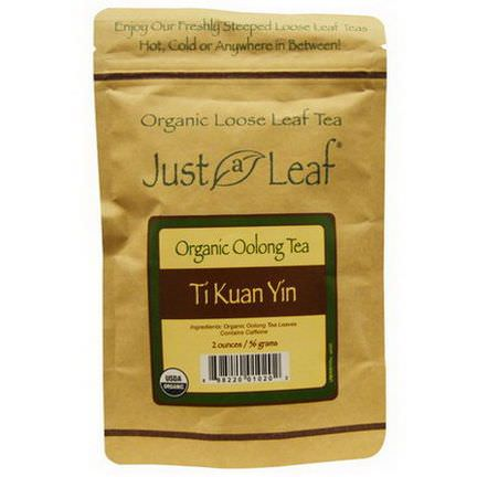 Just a Leaf Organic Tea, Oolong Tea, Ti Kuan Yin 56g